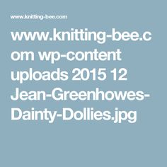 www.knitting-bee.com wp-content uploads 2015 12 Jean-Greenhowes-Dainty-Dollies.jpg