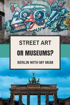 Art in Berlin from the point of view of two generations - myself and my mother. From street art to the Museum Island