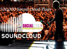 Buy 100000 Sound Cloud Play just $ 64 and be famous in Fan. website:http://www.socialwebpromoter.com/listing/soundcloud-plays-price-list/