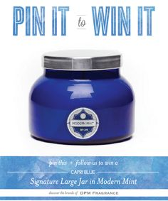 PIN-IT-TO-WIN-IT: Capri Blue Modern Mint Signature Large Jar ||   {re-pin and follow us to win!}  - Contest ends Friday, May 2nd -