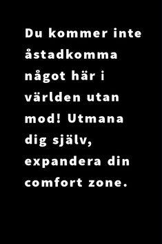 Fokus, motivation och kreativitet. Comfort Zone, Abs, Math Equations, Motivation, Crunches, Abdominal Muscles, Killer Abs, Six Pack Abs, Inspiration