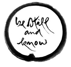 be still and know - Thich Nhat Hanh Calligraphy