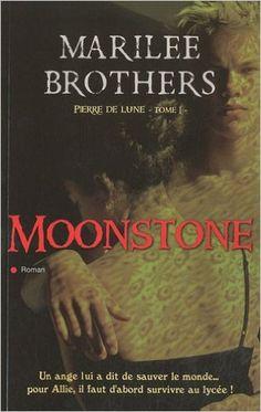 PIERRE DE LUNE T.01 : MOONSTONE (PLAR): Amazon.com: MARILEE BROTHERS: Books