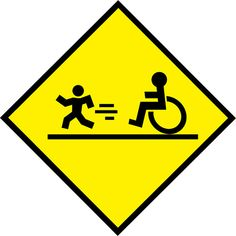 funny wheel chair signs | funny wheelchair road sign