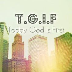 TGIF...More at http://quote-cp.tumblr.com