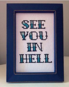 See You In Hell Cross Stitch