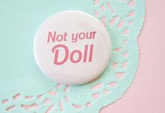 Not Your Doll Pocket Mirror