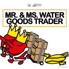 Mr. & Ms. Water Goods Trader