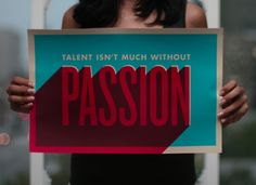Typeverything.com Passion poster by Shyama Golden.