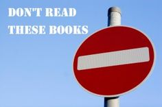 Books to avoid at certain points in your life.