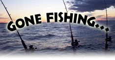 women fishing sayings and pics   Delayed Reaction Lounge: BE BACK WHEN WE FEEL LIKE IT!