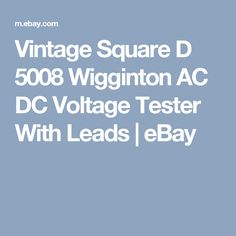 Vintage Square D 5008 Wigginton AC DC Voltage Tester With Leads  | eBay