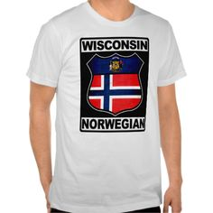 Wisconsin #Norwegian American Tshirts. To see this design on a range of other products, please visit my store: www.zazzle.com/celticana*/ #NorwegianAmerican #Norway