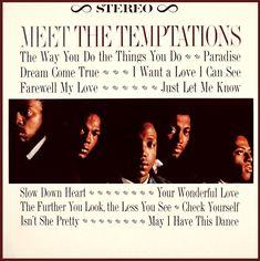 Meet The Temptations - 1964 The Temptations Albums, Original Temptations, Otis Williams, Let Me Know, Let It Be, Tamla Motown, Sweet Soul, Vinyl Cover, Dream Come True