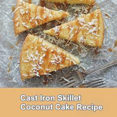 Cast Iron Skillet Coconut Cake Recipe - Homesteading  - The Homestead Survival .Com