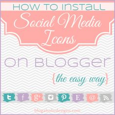 How to install social media icons on Blogger the easy way! No coding skills needed - have icons set up in less than 10 minutes!