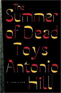 Even the cover's spooky. {The Summer of Dead Toys by Antonio Hill}