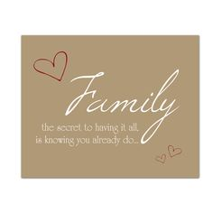Family Secret to Having it All, Family Quote Wall Art, Inspirational Print, Gifts Under 25, Custom Colours,  8x10 Print