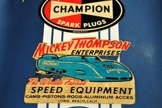 Mickey Thompson - Champion Spark Plugs - Old Hot Rods!