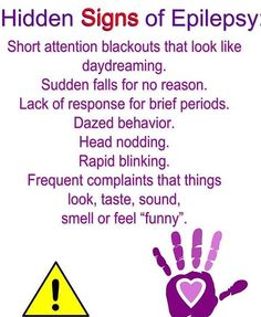 Signs of Epilepsy! Posting because a lot of people dismiss epilepsy as just seizures but it is so much more that effects so many people Epilepsy Quotes, Epilepsy Facts, Epilepsy Awareness Month, Epilepsy Tattoo, Epilepsy Warning, Awareness Tattoo, Temporal Lobe Epilepsy, Epilepsy Seizure, Epilepsy Symptoms