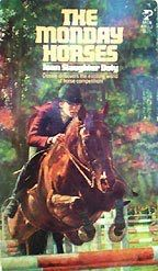 The Monday Horses.  One of the best horse books ever.