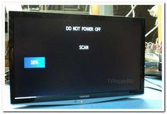 """Телевизор включается, на экране надпись """"DO NOT POWER OFF"""", идет постоянное сканирование.. На кнопки локальной клавиатуры и пульт не реагирует."""