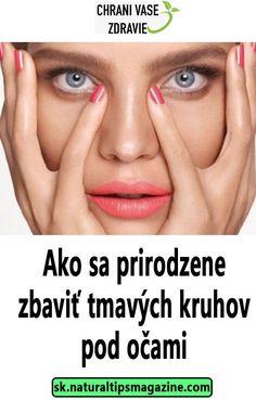 Ako sa prirodzene zbaviť tmavých kruhov pod očami Makeup, Make Up, Beauty Makeup, Bronzer Makeup