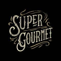 Super Gourmet Typography. Client - Hell Pizza. By Inject Design.