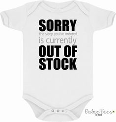 Sorry the Sleep You've Ordered is Currently Out of Stock, Funny Baby Clothes, No Sleep, Gender Neutral Baby Gift, Custom Baby Gift