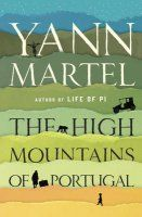 High Mountains Of Portugal - Yann Martel - McNally Robinson Booksellers