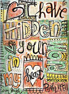 Psalm 119, I have hidden you word in my heart, scripture art journaling, faith art journaling, christian art, bible art, inspirational art journaling