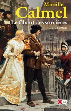Le Chant des sorcières (tome 3) de Mireille Calmel