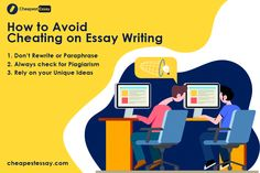Learn how to avoid cheating in essay writing and improve your performance.