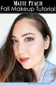 Matte Peach Fall Makeup Tutorial-- Perfect for Day or Night!
