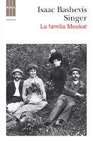Entre montones de libros: La familia Moskat. Isaac Bashevis Singer