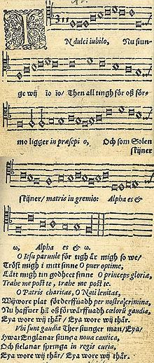 In Dulci Jubilo (In Sweet Rejoicing)  ~ The melody as published in the 1582 Finnish music collection Piae Cantiones, which alternates the Latin with Swedish.