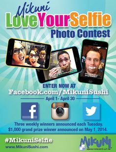 "We all do it! Some more than others…so, whip out your cell phone, strike a pose and show us your ""selfie"" for a chance to win great prizes! Visit www.mikunisushi.com for more info."