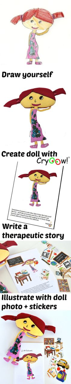 Cryoow! doll stories help kids cope with change and challenges -- write them for your kids to illustrate with stickers.