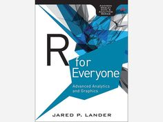 R for everyone : advanced analytics and graphics / Jared P. Lander (2014)