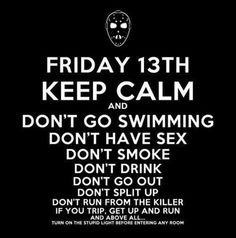 Black and White Paranoid Friday keep calm friday the 13th