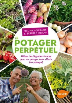 The Potager Vivace: The Potager Vivaces: Annual Year and Vivace Source by jacqueshollier