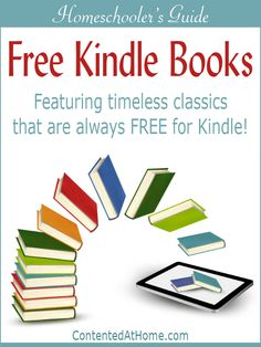 The Homeschooler's Guide to Free Kindle Books features hundreds of classic books that are always FREE for Kindle!