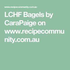 LCHF Bagels by CaraPaige on www.recipecommunity.com.au