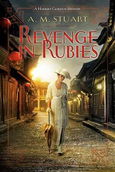 Buy Revenge in Rubies by A. Stuart and Read this Book on Kobo's Free Apps. Discover Kobo's Vast Collection of Ebooks and Audiobooks Today - Over 4 Million Titles! New Books, Books To Read, Mystery Series, Penguin Random House, Her Brother, Historical Romance, The Victim, Revenge, Audio Books