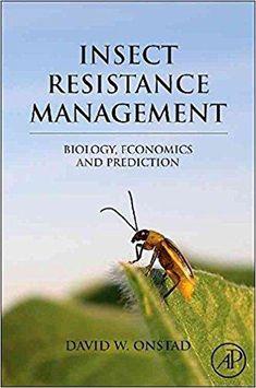 Télécharger [Insect Resistance Management: Biology, Economics, and Prediction] (By: David W. Onstad) [published: December, 2013] Gratuit