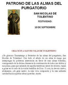 SAN NICOLAS DE TOLENTINO, PATRONO DE LAS ALMAS DEL PURGATORIO.