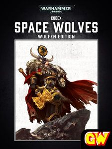 Codex: Space Wolves – Wulfen Edition (Enhanced Edition) free file Education Library PDF, Codex: Space Wolves: Wulfen Edition is your complete guide to the armies of the Space Wolves. Inside you will find the ancient origins and glorious history of t...