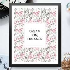 To dream is making a plan for your reality. #posterprint #dreamer