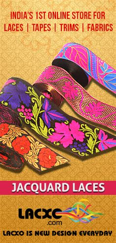 Finest Jacquard Lace collection | View and Shop for Jacquard Lace Online from Lacxo |  http://www.lacxo.com/lace/jacquard-lace.html | The incredible variety of laces that we supply makes Lacxo.com your best choice to buy lace online.
