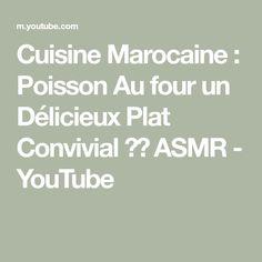 Cuisine Marocaine : Poisson Au four un Délicieux Plat Convivial 👌🔝 ASMR - YouTube Moroccan Lamb Tagine, Asmr, Moroccan Cuisine, Autonomous Sensory Meridian Response